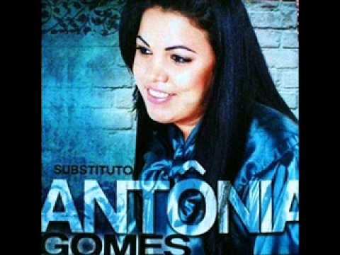 Antônia Gomes - Eu Vou Seguir em Frente [SUCESSO]