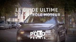 Volkswagen | Polo Permis #Tip2 :  Le guide ultime du check moteur