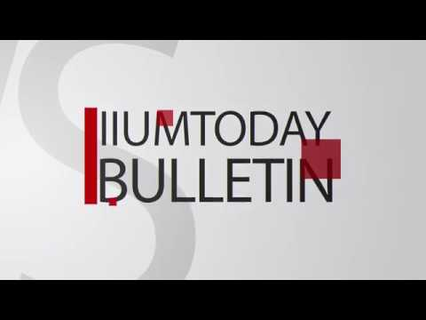 IIUMTODAY BULLETIN 13/4/2018 (ENGLISH)