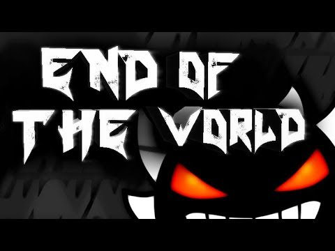 Geometry Dash - End Of The World DECORATED - For Luqualizer (Noclip)