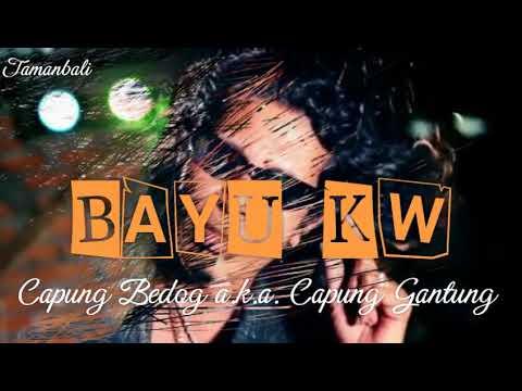 Bayu K.W. - Capung Bedog a.k.a. Capung Gantung with Lyrics
