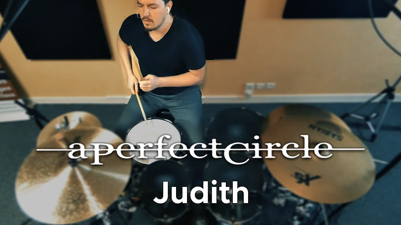 Drum Cover - A Perfect Circle - Judith !