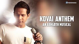 Kovai Anthem     Karthik   Abhijith Ramaswami   Mohan Rajan   TrendMusic