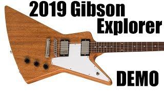 2019 Gibson Explorer Demo