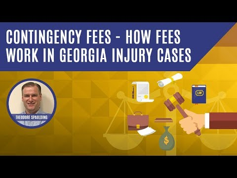 ░▒▓ Contingency Fees-How Fees Work in Georgia Injury Cases ✫✫✫