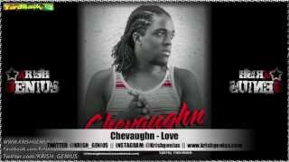 Chevaughn - Love [Soul Reggae Riddim] Jan 2013