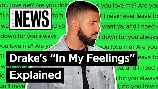 "Baixar Drake's ""In My Feelings"" Explained 