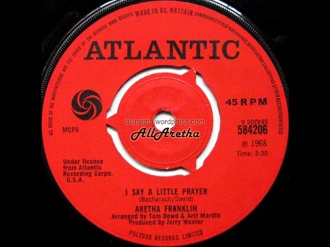 Aretha Franklin - I Say A Little Prayer / See Saw - 7″ UK - 1968