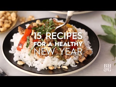 15 Recipes For A Healthy New Year | Better Homes & Gardens