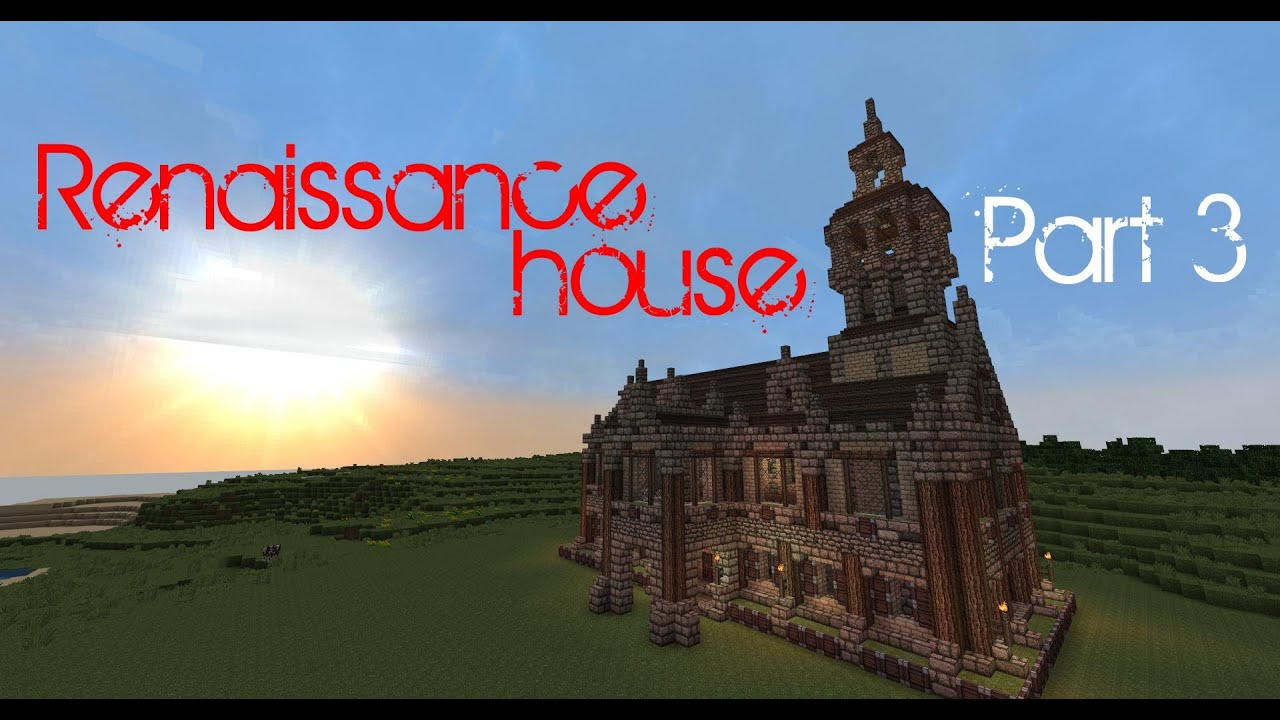 Minecraft Renaissance House Tutorial Part 3 Roof