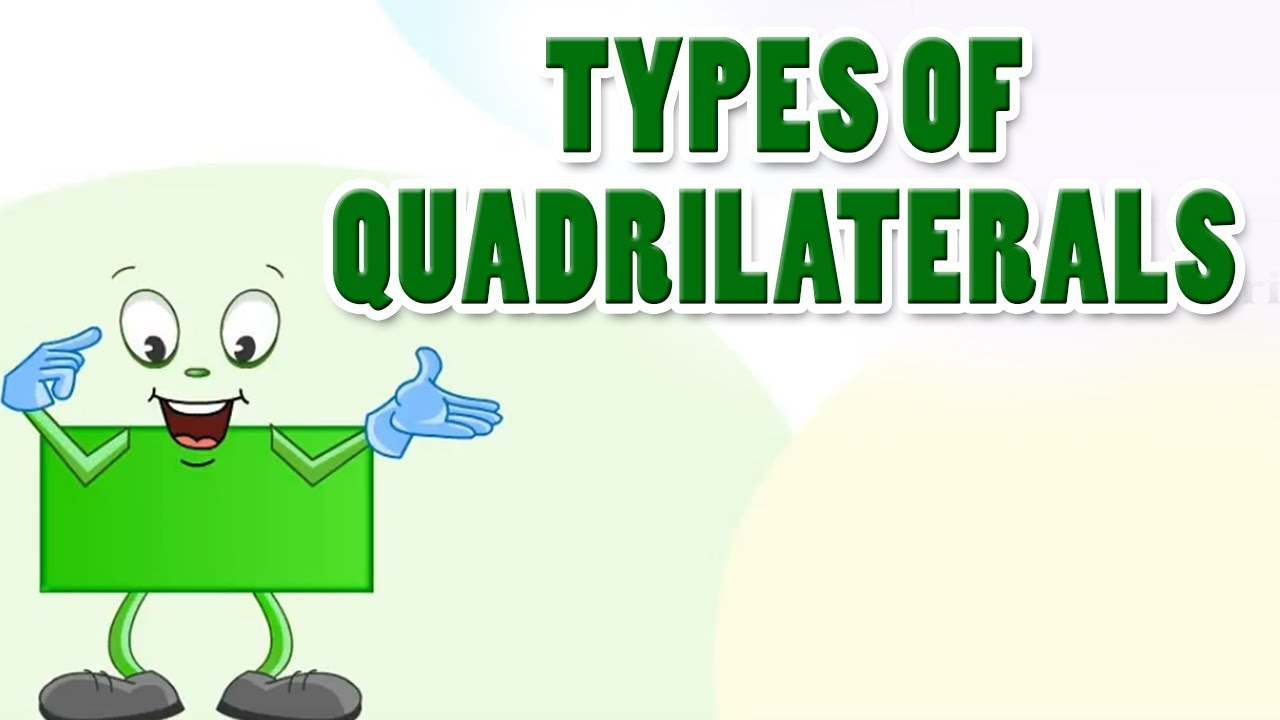 Introduction Totypes Of Quadrilaterals Home Revise Youtube Art (c) me pictures (c) warner bros./cartoon network. introduction totypes of quadrilaterals home revise