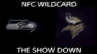 The Show Down Seahawks vs  Vikings Wildcard Trailer