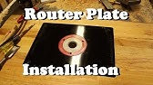 How to install router plate in table youtube 1241 greentooth Images