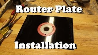 Router Plate Installation
