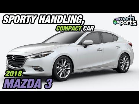 Sporty Handling, Compact Car - 2018 Mazda 3