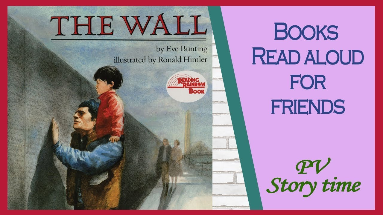 Children S Books The Wall By Eve Bunting And Ronald Himler Pv Storytime