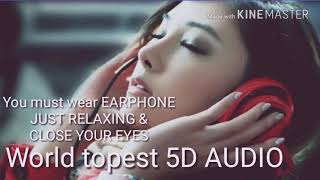 Download WORLD BEST 5D AUDIO ( USE HEADFONES) MP3 song and Music Video