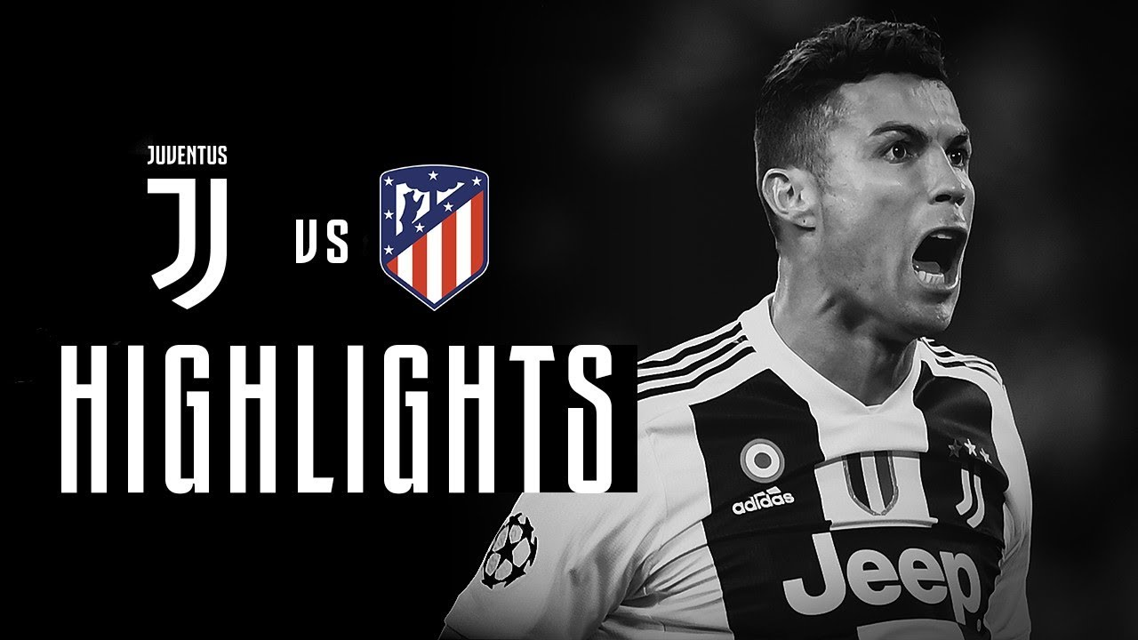 HIGHLIGHTS Juventus Vs Atletico Madrid 3 0 Ronaldo