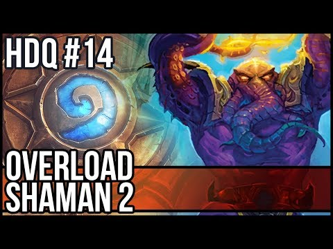 Overload Shaman Deck 2017 #2 - Hearthstone Daily Quests #14