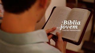 A Bíblia e o jovem cristão perseguido