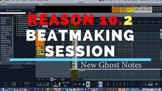 PROPELLERHEAD REASON 10. 2 BEATMAKING SESSION USING SOME NEW FEATURES