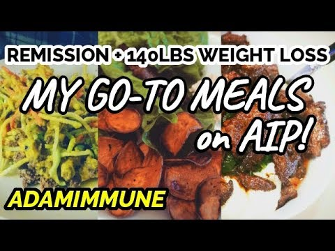 What I Ate for a YEAR on AIP to Stay in Remission!   My Favorite Meals (Autoimmune Paleo)