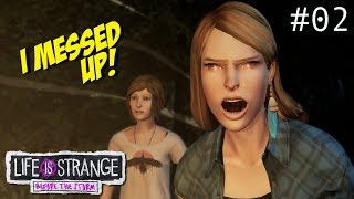 UMMM... I THINK I MADE THE WRONG DECISION! O_O [LIFE IS STRANGE: BEFORE THE STORM] [#02]