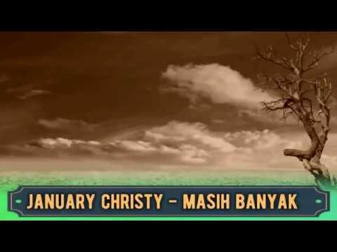 January Christy  -  MASIH BANYAK