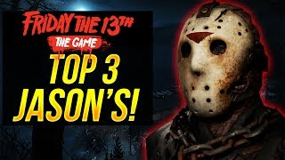 Friday The 13 The Game BEST JASON TO PLAY AS | TOP 3 JASON'S - Best Jason in The Game