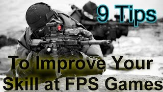How To Become A Better First Person Shooter Player (Top 9 Tips)