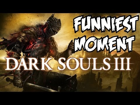 Dark Souls 3 Amazing Moments