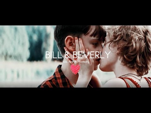 BILL & BEVERLY | You Are A Memory | IT
