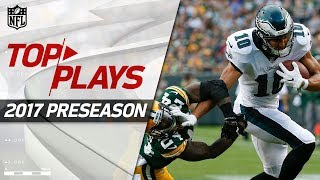 Top Plays from the 2017 Preseason   NFL Highlights