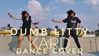 [1theK Dance cover contest]Kard- Dumb Litty Dance cover (India)