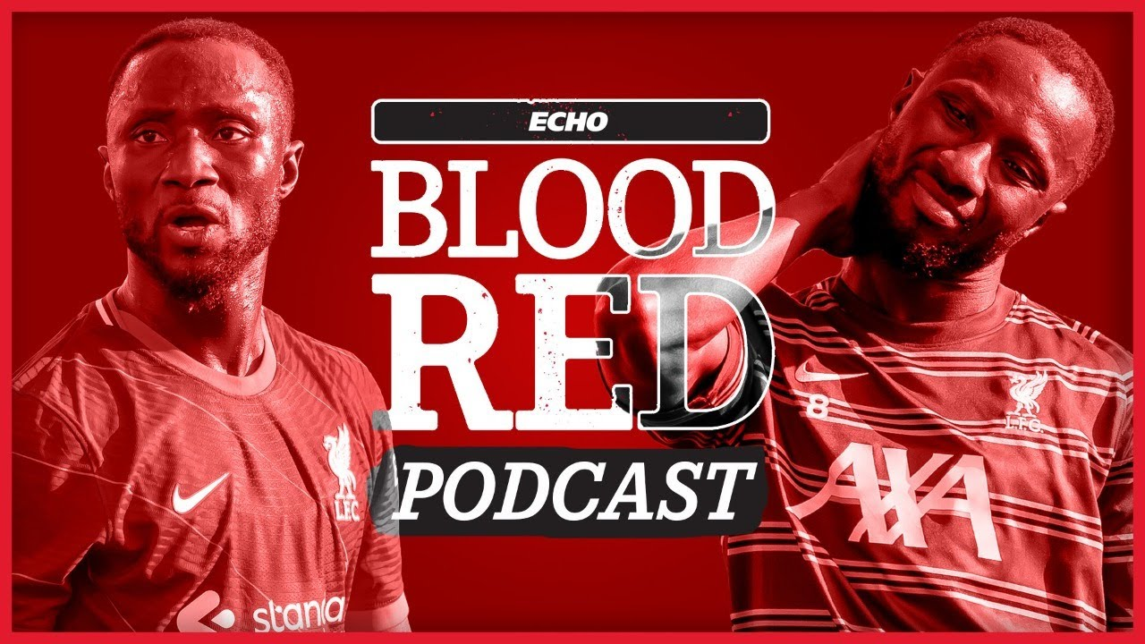 Blood Red Podcast: Liverpool's Naby Keita Conundrum | Michael Edwards' Transfer Priority