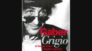 Giorgio Gaber - Il Grigio -  Atto I°  - 4