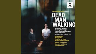 Dead Man Walking, Act II: Scene 1 - Joseph