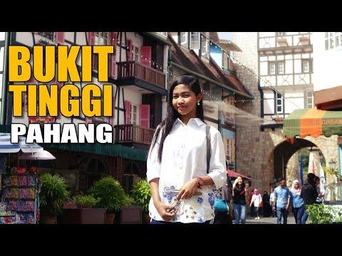Bukit Tinggi Pahang - Nur Amira Syahira VLOG