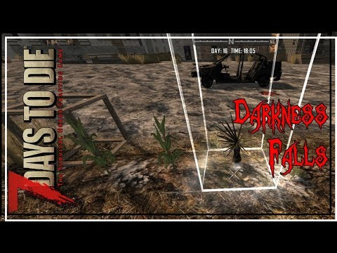 ★ 7 Days to Die Darkness Falls mod - Ep 33 - Farming simulator - alpha 16.4 let's play