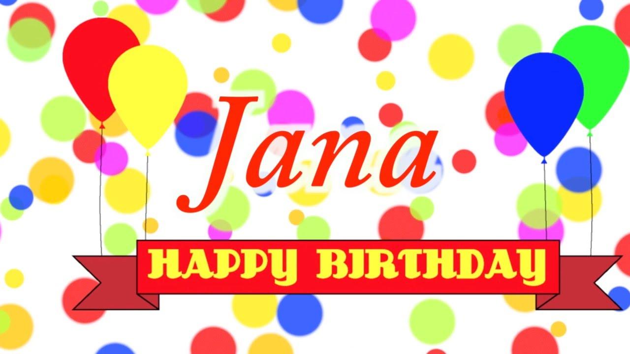 Happy Birthday Jana Song Youtube