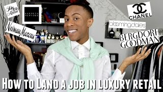 How To Land a Job in Luxury Retail