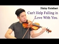 [Violin Instrumental] Cant Help Falling In Love With You (Haley Reinhart version)
