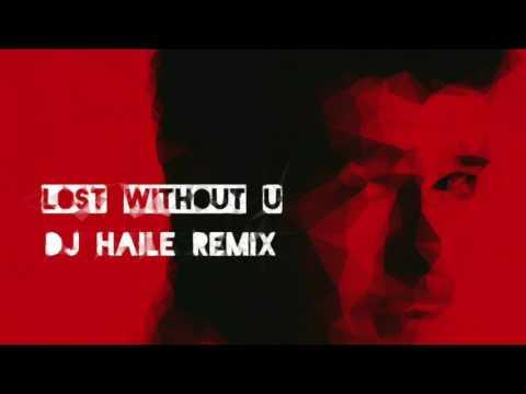 Lost Without U Kizomba Remix   Robin Thicke Dj Haile