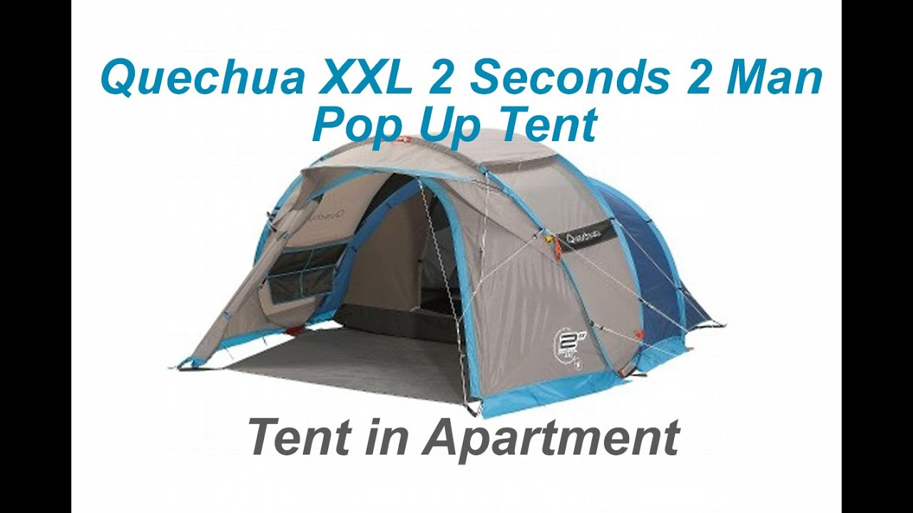 #3 Quechua Unboxing Quechua XXL 2 Seconds 2 Man Pop up Tent Time Lapse Decathlon Apartment - YouTube  sc 1 st  YouTube & 3 Quechua Unboxing Quechua XXL 2 Seconds 2 Man Pop up Tent Time ...