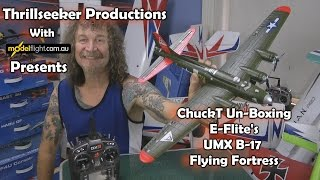 e flite umx b 17 flying fortress un boxing with chuckt