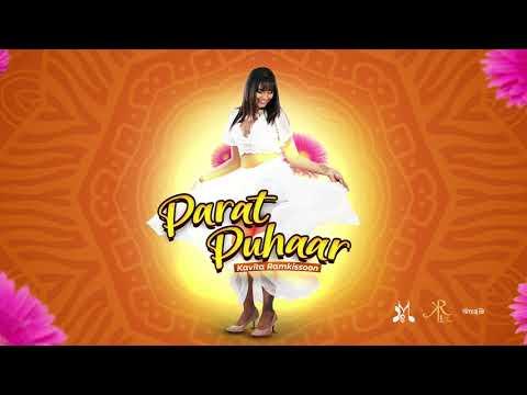 Kavita Ramkissoon - Parat Puhaar (2020 Traditional Chutney)