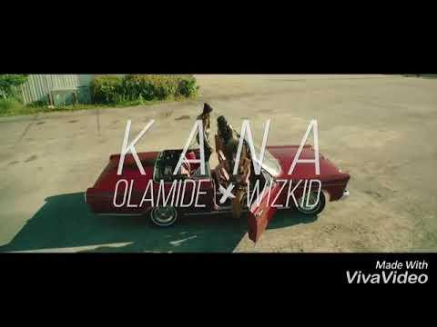 Download Olamide ft wizkid kana (official video)