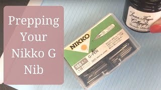 Prepping your Nikko G Nib