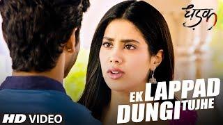 Ek Lappad Dungi Tujhe Dhadak Mp3 Song Download