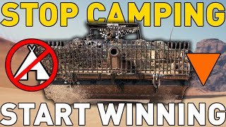 STOP CAMPING and START WINNING in World of Tanks!